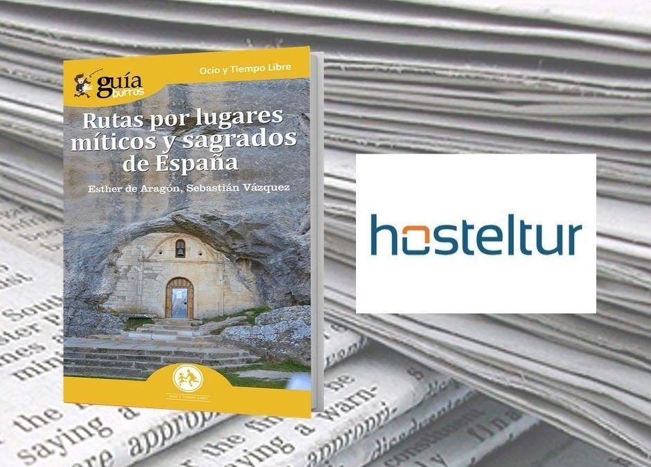 El «GuíaBurros: Rutas por lugares míticos y sagrados de España» en el portal digital Hosteltur