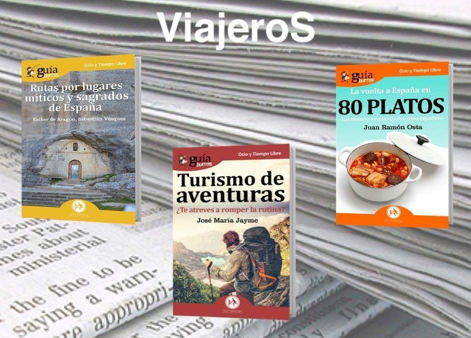 La revista Viajeros ha reseñado nuestros GuíaBurros