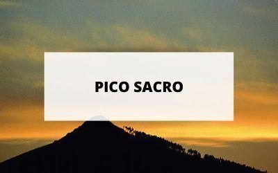 El Pico Sacro, un lugar verdaderamente mágico