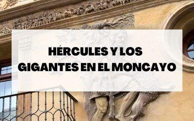La historia de Hércules y los gigantes en el Moncayo